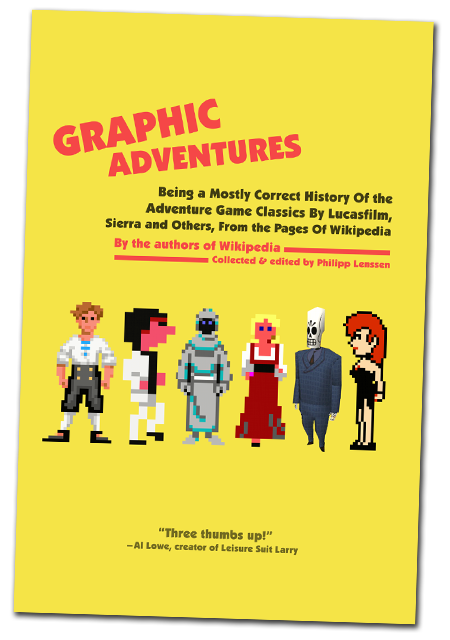 Graphic Adventures: A book of compiled and expanded Wikipedia entries