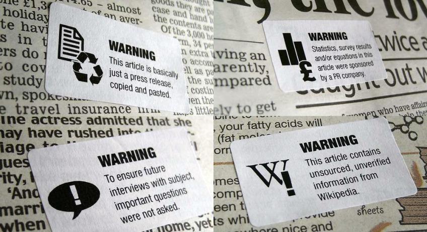 http://foomandoonian.files.wordpress.com/2010/08/journalism-warning-labels-jpeg-scaled1000.jpg?w=848