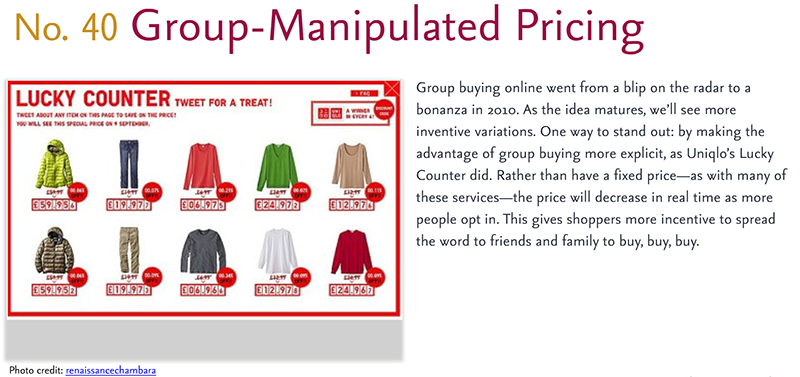 Predictions for 2011 - 40: Group-Manipulated Pricing