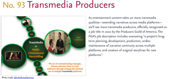 Predictions for 2011 - 93: Transmedia Producers