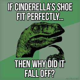 Philosoraptor on Cinderella