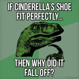 Philosoraptor on Cinderella