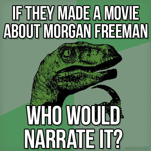 Philosoraptor on Morgan Freeman
