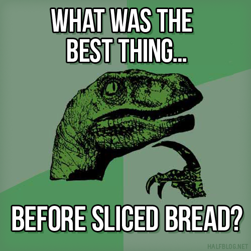 Philosoraptor on sliced bread
