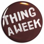 Thing a Week badge