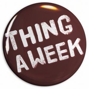 Thing a Week badge