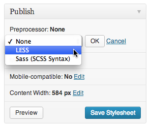 The option to use LESS or Sass in your WordPress CSS